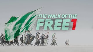 The walk of the Free P1 – Following a group of Zuwar on their journey to Karbala – Arbaeen 1438