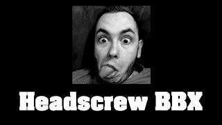 Headscrew Intro
