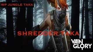 "Vainglory Gameplay: ""Shredder"" Taka HIGHLIGHTS l WP Taka Build"
