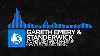 Gareth Emery & Standerwick - Saving Light (NWYR Extended Remix)