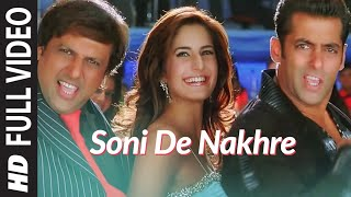 Full Video: Soni De Nakhre | Partner | Govinda, Salman Khan, Katrina Kaif | Sajid - Wajid