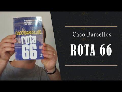 Rota 66 - Caco Barcellos