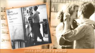 Mark Knopfler - A Place Where We Used To Live