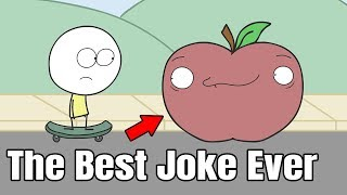 The Best Joke Ever.