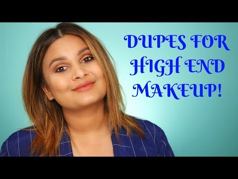 DUPES FOR HIGH END MAKEUP 2018!