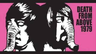 Death from Above 1979: You're a Woman, I'm a Machine