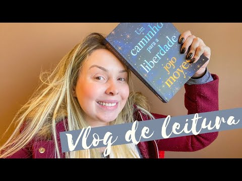 Vlog de leitura: UM CAMINHO PARA A LIBERDADE, de Jojo Moyes | Isa Tessmann