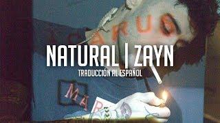 Natural - Zayn | Traducción al Español