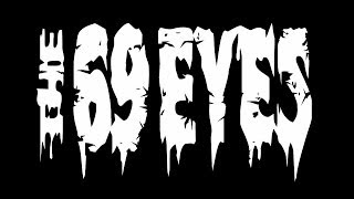 THE 69 EYES - DON`T TURN YOUR BACK ON FEAR