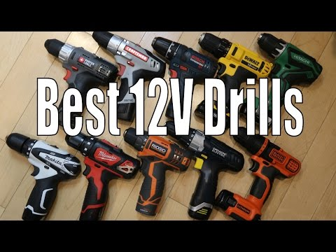 Best 12 Volt Cordless Drills – 2016 DeWalt, Makita, Bosch, Milwaukee, Ridgid, Hitachi