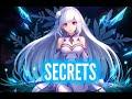 LUM!X & SØLO- Secrets (Nightcore)♪♬