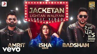 Jacketan Lightan Waliyan - Official Lyric Video | Badshah & Amrit Mann | Do Dooni Panj