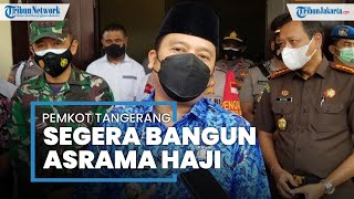 Kota Tangerang akan Segera Bangun Asrama Haji yang Pertama di Banten, Ini Perkiraan Lokasinya