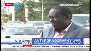 Anti - Pornography war: Uganda names team to crackdown on vice
