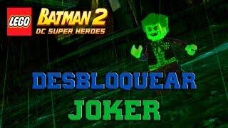 """LEGO Batman 2: DC Super Heroes - Desbloqueando Personajes - Parte 18 """"El Joker"""""""
