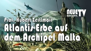 Atlantis-Erbe auf dem Archipel Malta (Prof. Dr. Hubert Zeitlmair)