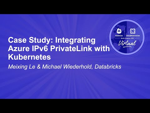 Image thumbnail for talk Case Study: Integrating Azure IPv6 PrivateLink with Kubernetes