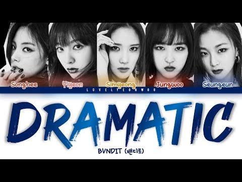 BVNDIT (밴디트) – Dramatic (드라마틱) Lyrics (Color Coded Han/Rom/Eng)