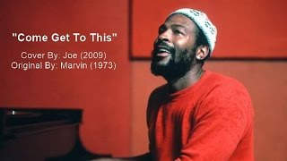 "Joe - ""Come Get To This"" (Cover) w-Lyrics"
