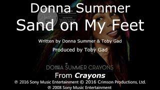 """Donna Summer - Sand on My Feet LYRICS - SHM """"Crayons"""" 2008"""