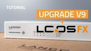 YouTube-Video Upgrade von v9 auf LCOS FX 10
