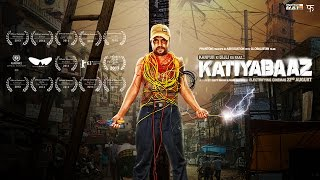 Katiyabaaz - Official Trailer