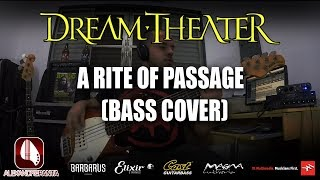 A Rite Of Passage - Dream Theater (Bass Cover)