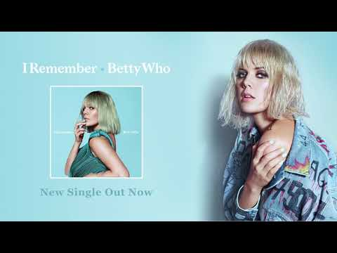 Betty Who I Remember