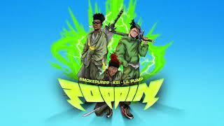 KSI - Poppin (feat. Lil Pump & Smokepurpp)