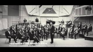 Yesterday I Heard The Rain - Metropole Orkest - 1975