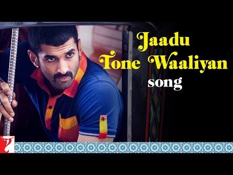 Jaadu Tone Waaliyan