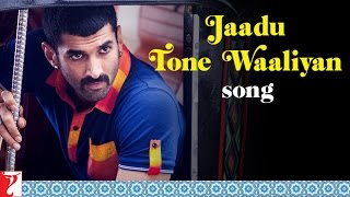 Jaadu Tone Waaliyan - Song Video - Daawat-e-Ishq