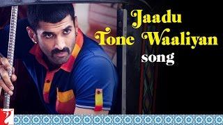Jaadu Tone Waaliyan - Song Video - Daawat-e-Ishq