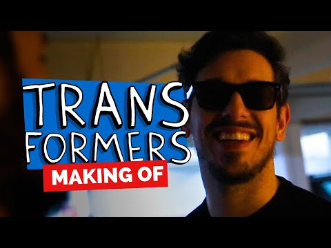 MAKING OF - TRANSFORMERS