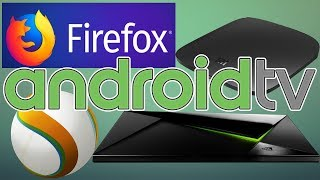 WEB BROWSER ON ANDROID TV HOW TO INSTALL FIREFOX & SILK BROWSER