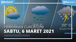 Info Cuaca Besok Sabtu, 6 Maret 2021, BMKG: Akan Terjadi Hujan Lebat di 24 Wilayah ini