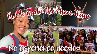 HOW TO MAKE THE CHEER TEAM no experience needed