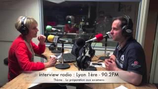 Interview Radio Lyon 1ère : La préparation aux examens