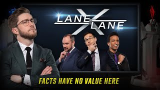 LaneXLane | Facts Have No Value Here