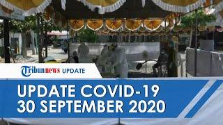 UPDATE COVID-19 di Indonesia Hari Ini 30 September: Tambah 4.284 dalam Sehari, 4.510 Pasien Sembuh