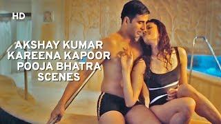 Akshay Kumar | Kareena Kapoor | Pooja Bhatra Scenes | Bollywood Action Scenes