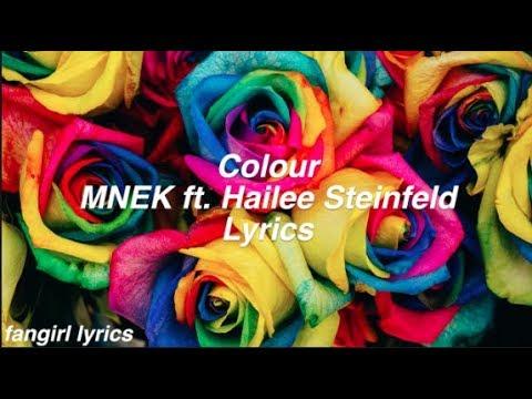 Colour || MNEK ft. Hailee Steinfeld Lyrics