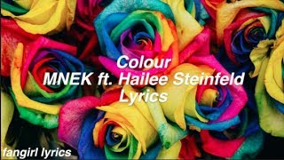 Colour    MNEK Ft. Hailee Steinfeld Lyrics