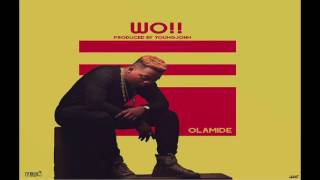 Olamide - Wo!! - (Official Audio)