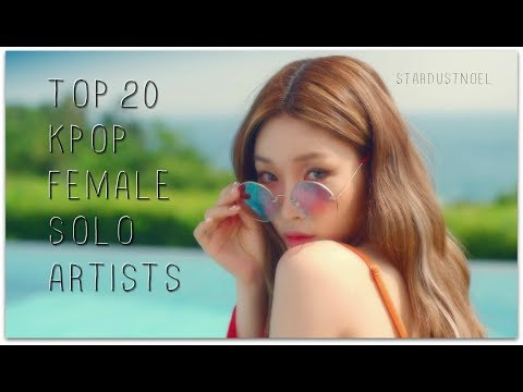 [Top 20] KPop Solo Artists [Female ver.]