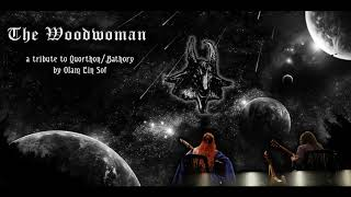 Olam Ein Sof - The Woodwoman (Bathory Cover - Acoustic version)