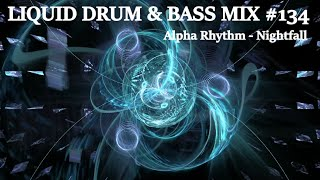 Liquid Drum And Bass Mix Of The Week #134