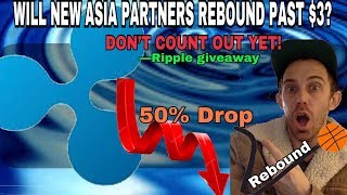 WILL RIPPLE XRP STAY DOWN FROM COINMARKETCAP WITH 2 NEW ASIAN BANK PARTNERS NEWS?
