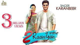 2 Raaniyan  Karanbeer