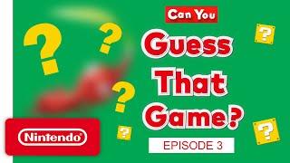 Nintendo Can YOU Guess That Game? – Episode 3 anuncio